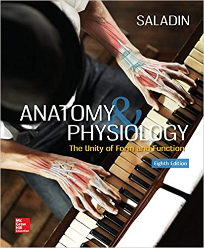 Anatomy & physiology : the unity of form and function