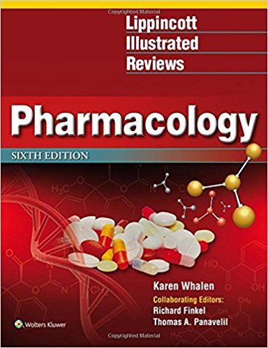 Lippincott Illustrated Reviews. Pharmacology